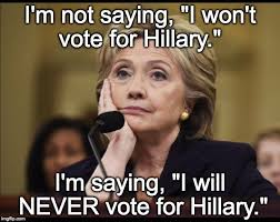 never vote for hillary